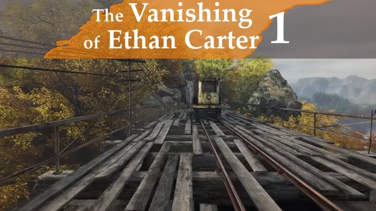 Let's Play – The Vanishing of Ethan Carter –Abandoned