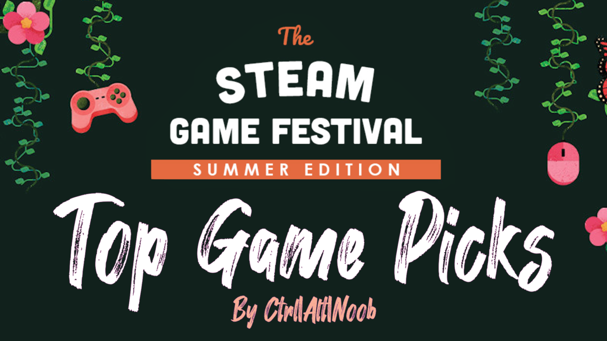 Steam Game Festival: Summer Edition 2020 – Top Game Picks